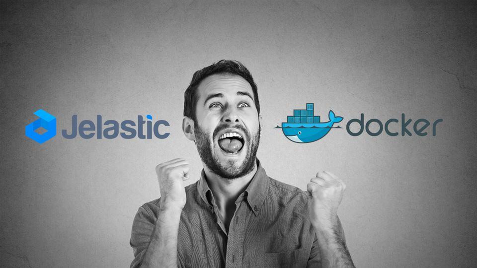 Miksi Jelastic + Docker on voittava yhdistelmä?